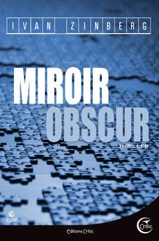 Miroir obscur | Ivan Zinberg