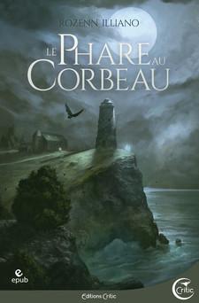 Le Phare au corbeau | Rozenn Illiano