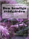 Den hemlighetsfulla trädgården