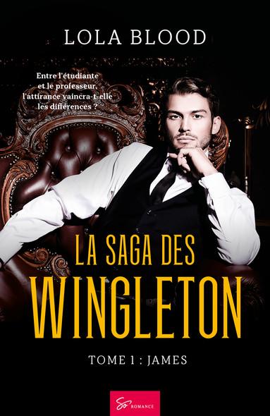La Saga des Wingleton - Tome 1 : James