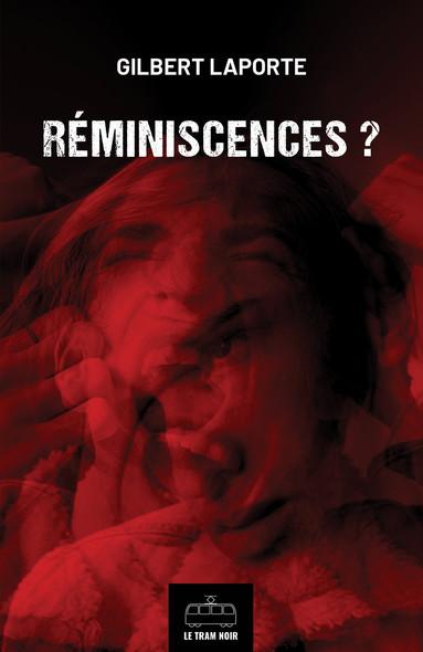 Réminiscences ? : Thriller
