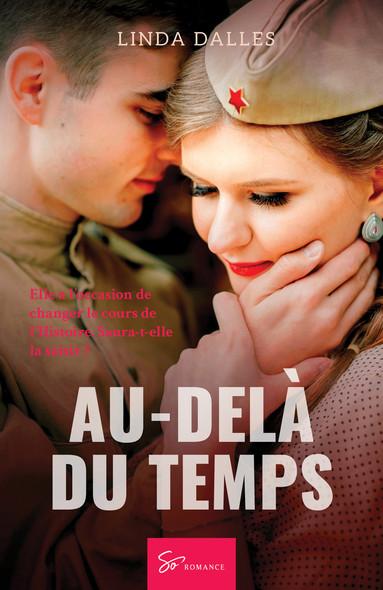 Au-delà du temps : Amour interdit en France occupée