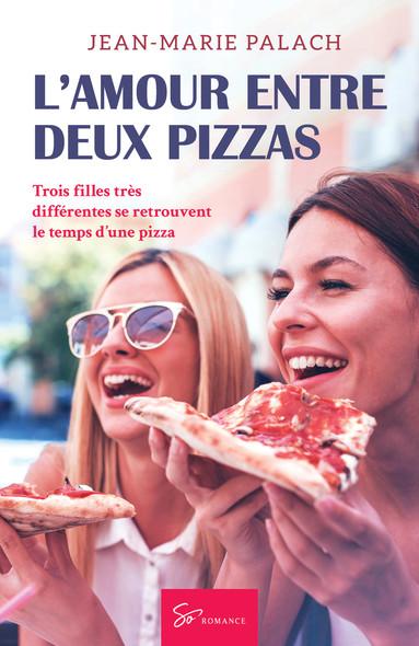 L'Amour entre deux pizzas : Romance