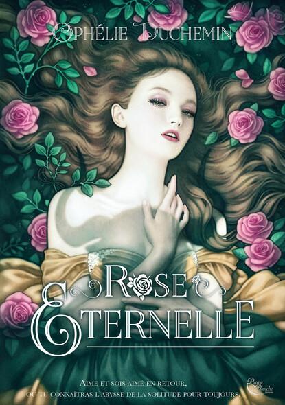 Rose Eternelle : Roman