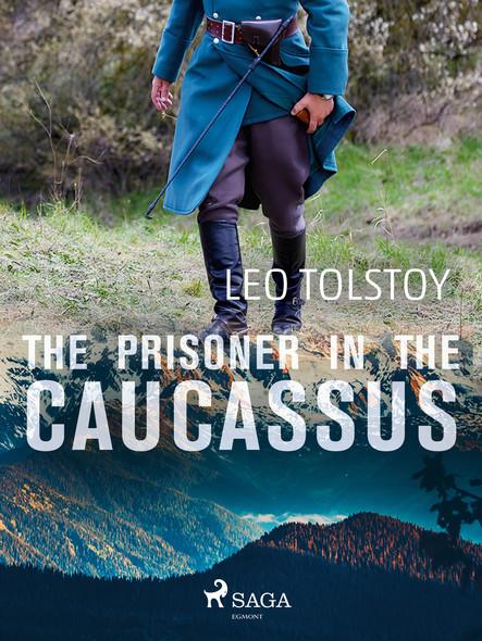 The Prisoner in the Caucassus