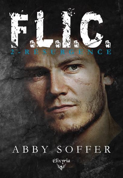 F.L.I.C. : 2 - Résurgence