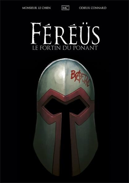 Féréüs - Tome 2 - Le fortin du ponant
