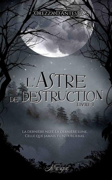 L'Astre de Destruction, livre 3