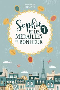 Sophie et les 7 médailles du bonheur | Anne-Sophie Chauvet