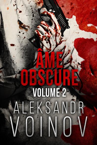Âme obscure : Volume #2