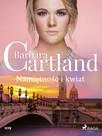 Namiętność i kwiat - Ponadczasowe historie miłosne Barbary Cartland