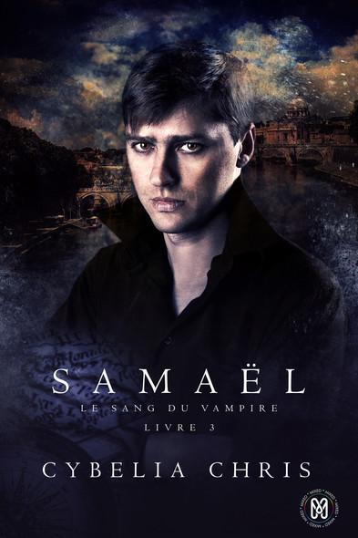 Samaël : Le sang du Vampire