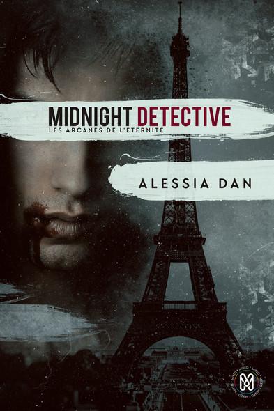 Midnight detective : Les arcanes de l'Éternité Tome 1