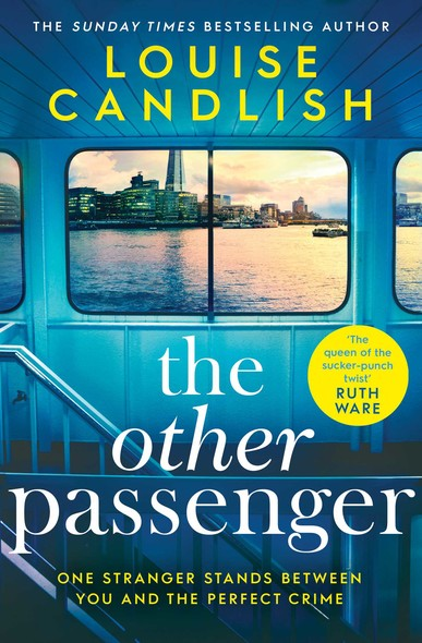The Other Passenger : Brilliant, twisty, unsettling, suspenseful – an instant classic!