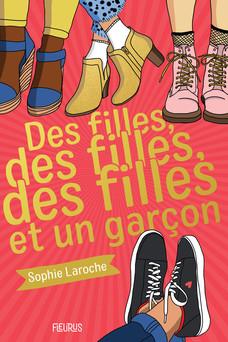 Des filles, des filles, des filles et un garçon   Sophie Laroche