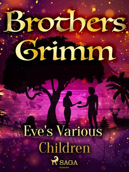 Eve's Various Children