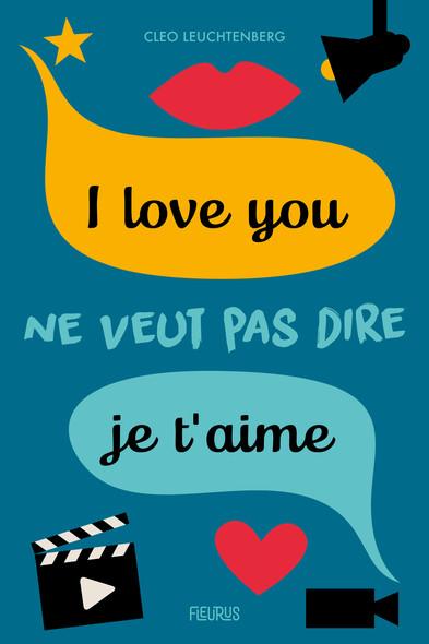 I love you ne veut pas dire je t'aime