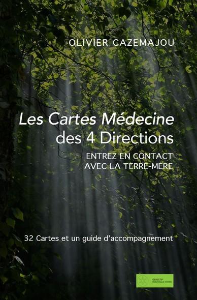 Les Cartes Médecine des 4 Directions : Entrez en contact avec la Terre-Mère
