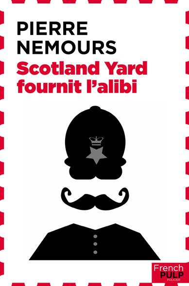 Scotland Yard fournit l'alibi