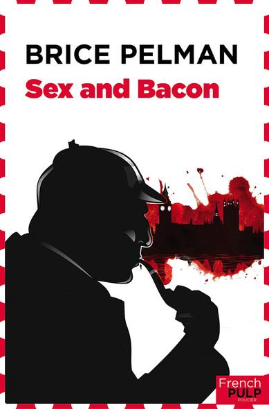 Sex & bacon