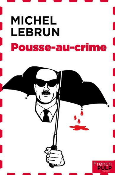 Pousse au crime