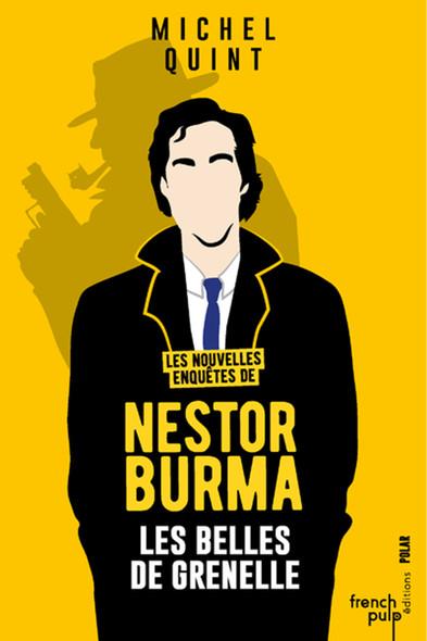 Les belles de Grenelle - Les nouvelles enquêtes de Nestor Burma