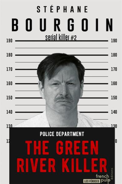 The Green River Killer - Serial killer#2