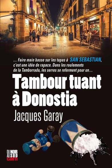Tambour tuant à Donostia