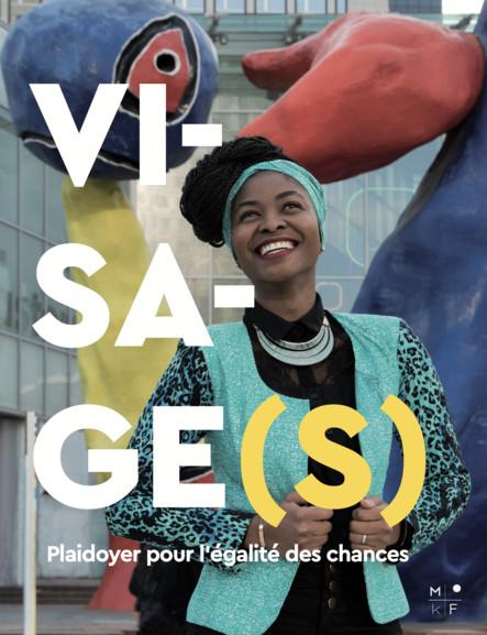 Visage(s) : Plaidoyer pour l'égalité des chances