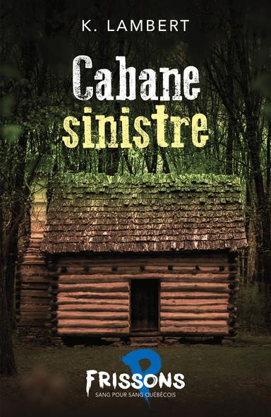 Cabane sinistre