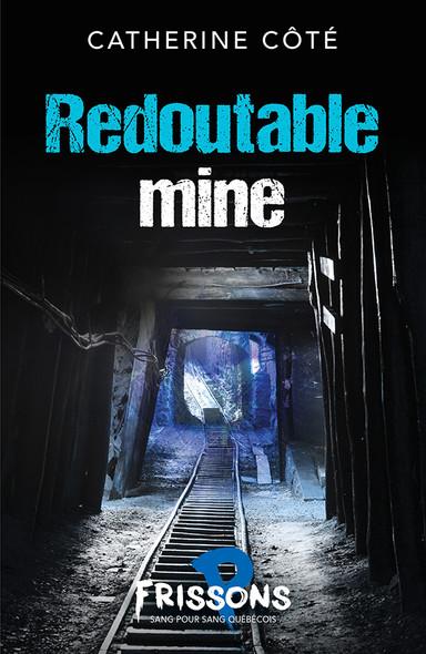 Redoutable mine