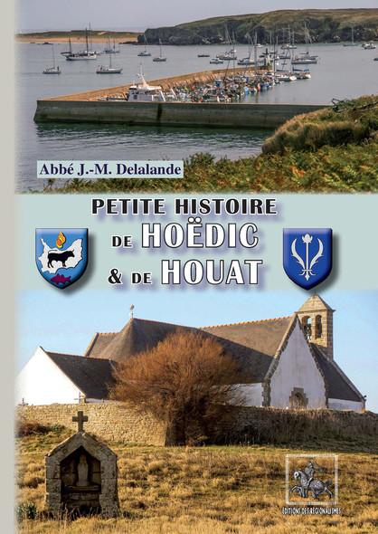 Petite Histoire de Hoëdic et de Houat