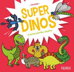 Super dinos et autres animaux disparus | Halfbob