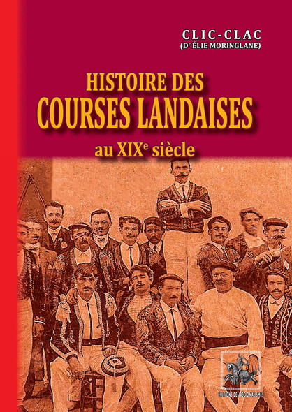 Histoire des Courses landaises au XIXe et au début du XXe siècle
