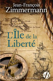 L'Ile de la liberté | Jean-François Zimmermann