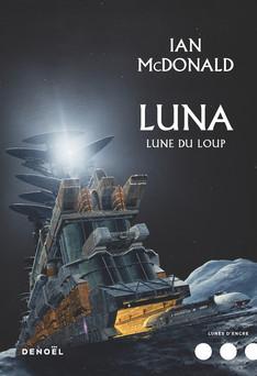 Luna (Tome 2) - Lune du loup | Ian McDonald