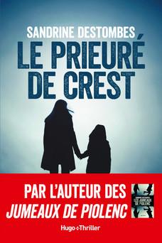 Le prieuré de Crest | Sandrine Destombes