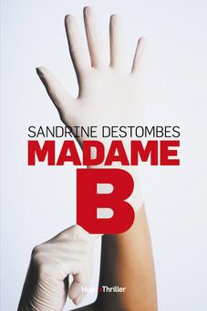 Madame B | Sandrine Destombes