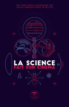 La science fait son cinéma   Roland Lehoucq