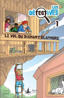Les Détectives 1 : Le vol du diamant Claymore | Daniel Kenney