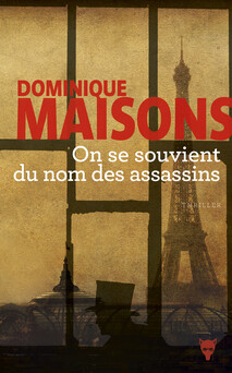 On se souvient du nom des assassins | Dominique Maisons