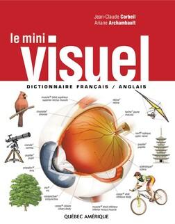 Le Mini Visuel : Dictionnaire français-anglais | Ariane Archambault