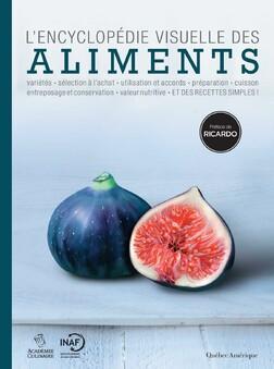 L'Encyclopédie visuelle des aliments | Québec Amérique