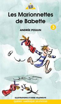 Babette 3 - Les Marionnettes de Babette | Andrée Poulin