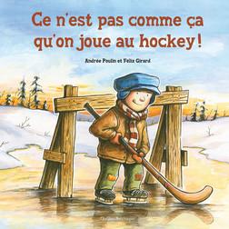 Ce n'est pas comme ça qu'on joue au hockey! | Andrée Poulin