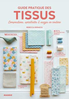 Guide pratique des tissus : Compositions, spécificités et usages en couture | Rebecca Deraeck