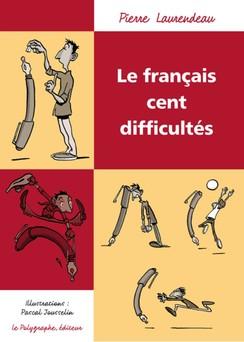 Le Français cent difficultés | Pierre Laurendeau
