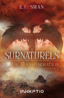 Surnaturels : #2Transformation Partie2 | Swan Ej