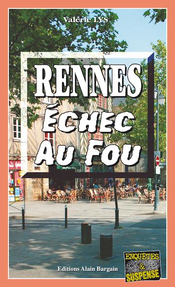 Rennes échec au fou