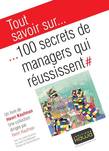 100 secrets de managers qui réussissent